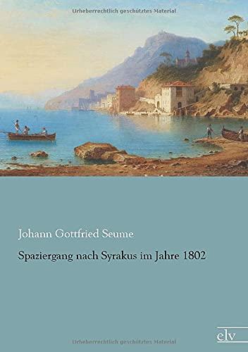 9783959090247: Spaziergang nach Syrakus im Jahre 1802