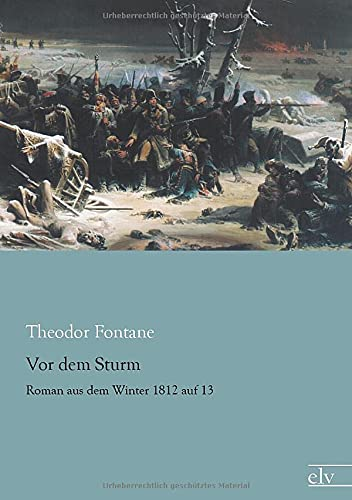 9783959090292: Vor dem Sturm: Roman aus dem Winter 1812 auf 13