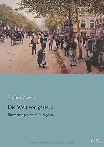 9783959090520: Die Welt von gestern: Erinnerungen eines Europaeers