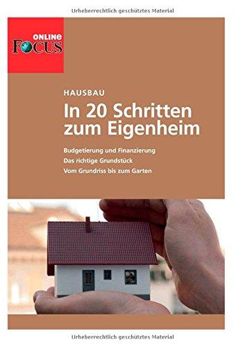 9783959120104: Hausbau. In 20 Schritten zum Eigenheim: Budgetierung und Finanzierung, das richtige Grundstück, vom Grundriss bis zum Garten