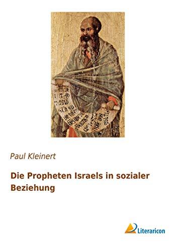 9783959131322: Die Propheten Israels in sozialer Beziehung