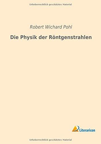9783959132084: Die Physik der Röntgenstrahlen (German Edition)