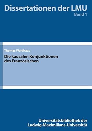 9783959250016: Die kausalen Konjunktionen des Franz�sischen