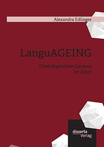 LanguAGEING: Fremdsprachen Lernen im Alter: Alexandra Edlinger