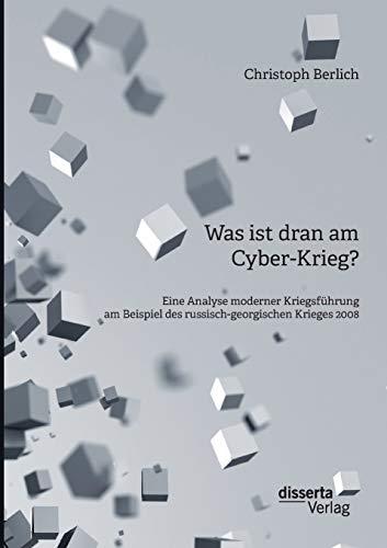 Was ist dran am Cyber-Krieg?: Christoph Berlich