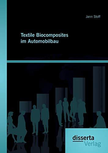 Textile Biocomposites im Automobilbau: Jann Stoff