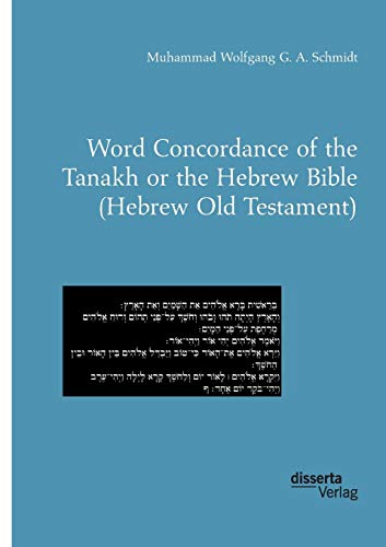 Word Concordance of the Tanakh or the Hebrew Bible (Hebrew Old