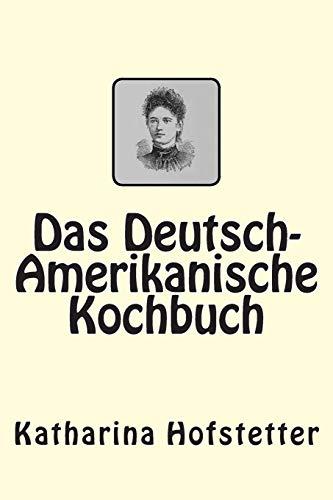 9783959400459: Das Deutsch-Amerikanische Kochbuch (German Edition)