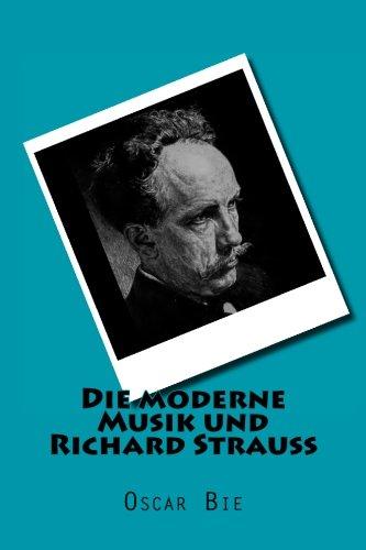 9783959401241: Die moderne Musik und Richard Strauss (German Edition)