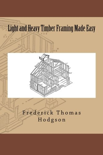 9783959401548: Light and Heavy Timber Framing Made Easy