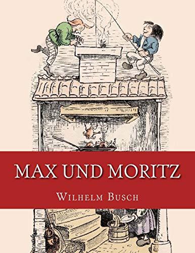 9783959402132: Max und Moritz: Originalausgabe von 1906