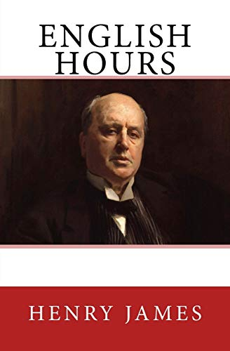9783959402231: English Hours: The Original Edition of 1905
