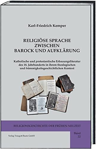 Religiöse Sprache zwischen Barock und Aufklärung: Karl-Friedrich Kemper