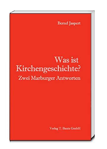 9783959480710: Was ist Kirchengeschichte?: Zwei Marburger Antworten