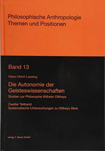 Die Autonomie der Geisteswissenschaften: Hans-Ulrich Lessing
