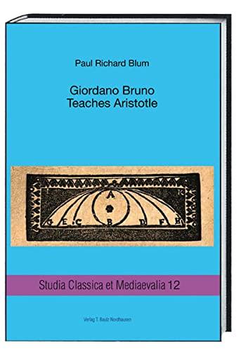 9783959481243: Giordano Bruno: Teaches Aristotle