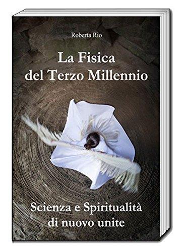 9783959483308: La Fisica del Terzo Millennio: Scienza e Spiritualità di nuovo unite