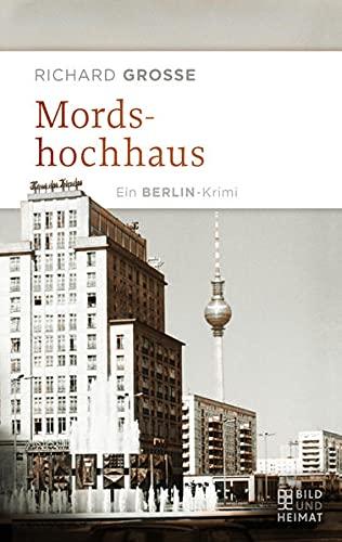 9783959580144: Mordshochhaus: Ein Berlin-Krimi