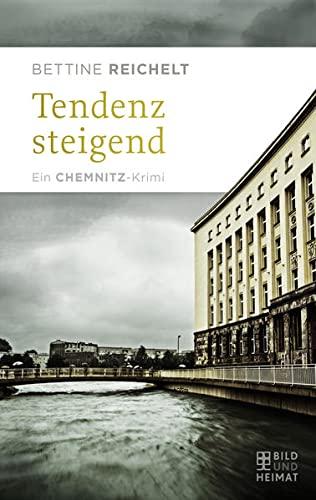 9783959580182: Tendenz steigend: Ein Chemnitz-Krimi
