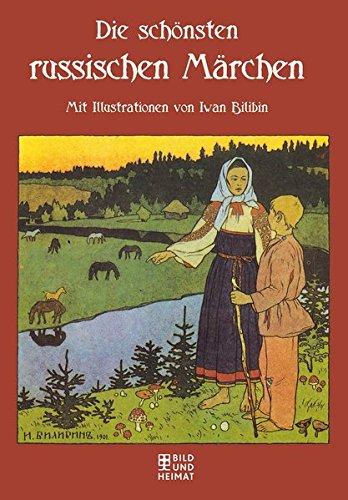 Die schönsten russischen Märchen - Mit Illustrationen