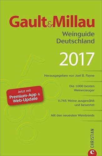 9783959610025: Gault & Millau Weinguide Deutschland 2017