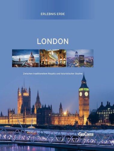 9783959659024: Erlebnis Erde London: Zwischen traditionellem Royalty und futuristischer Skyline
