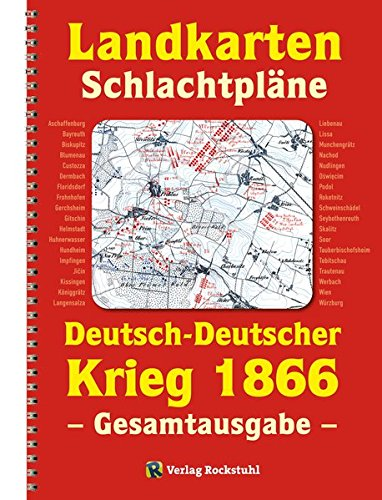 9783959660013: LANDKARTEN UND SCHLACHTPLÄNE zum Deutsch-Deutschen Krieg 1866