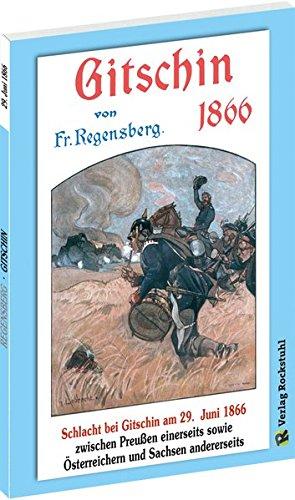 9783959660501: Schlacht bei Gitschin am 29. Juni 1866