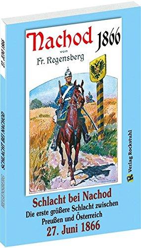 9783959660525: Schlacht bei Nachod-Wysokow am 27. Juni 1866