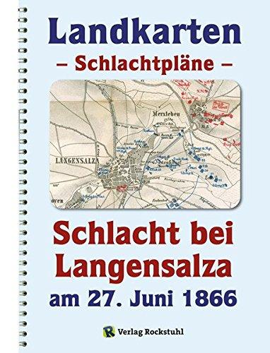 9783959660785: LANDKARTEN - Schlachtpläne - Schlacht bei Langensalza am 27. Juni 1866