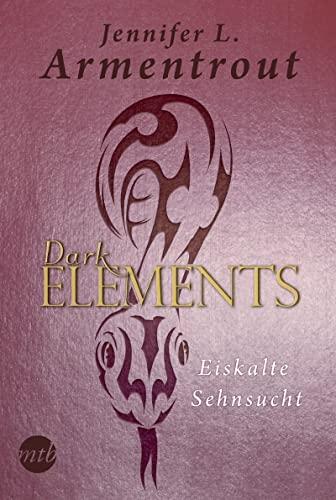 9783959671750: Dark Elements 02 - Eiskalte Sehnsucht