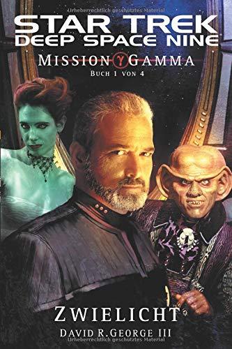 9783959819152: Star Trek Deep Space Nine 5: Mission Gamma - Zwielicht