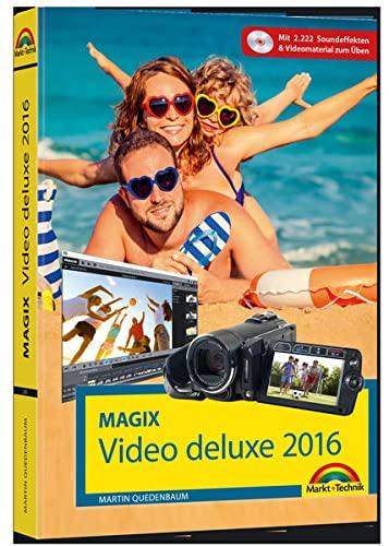 9783959820318: MAGIX Video deluxe 2016 - Das Handbuch zur Software. Die besten Tipps und Tricks