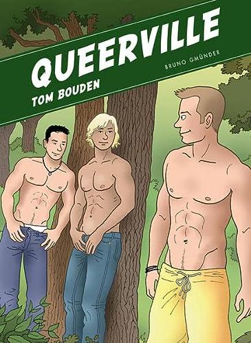 Queerville: Tom Bouden