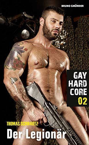 Gay Hardcore 02: Der Legionär: Thomas Schwartz