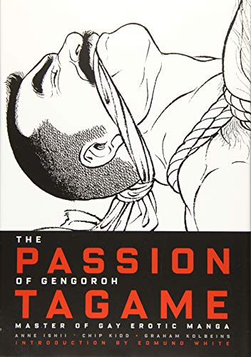 9783959851299: The Passion of Gengoroh Tagame