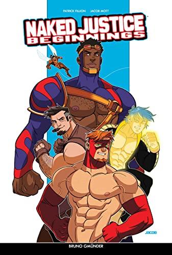 Naked Justice Beginnings (Class Comics): Fillion, Patrick