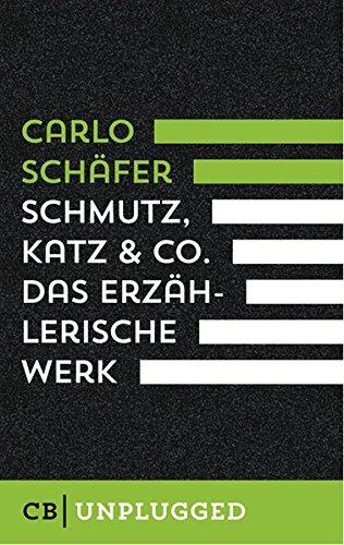 9783959880190: Schmutz, Katz & Co.: Das erzählerische Werk