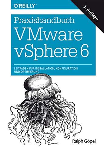 9783960090045: Praxishandbuch VMware vSphere 6: Leitfaden für Installation, Konfiguration und Optimierung