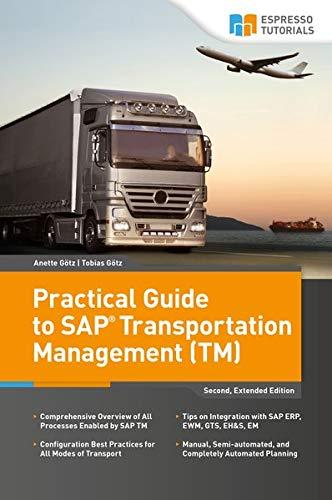 9783960127789: Practical Guide to SAP Transportation Management (TM)