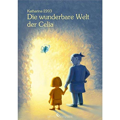 9783960140320: Die wunderbare Welt von Celia