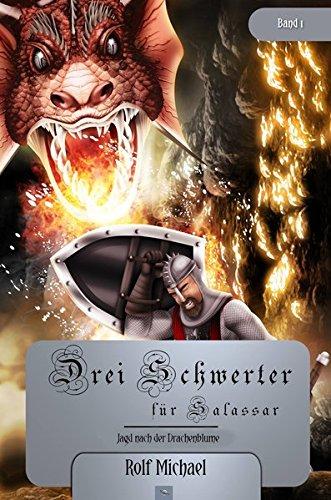 9783960680383: Jagd nach der Drachenblume: Volume 1 (Drei Schwerter für Salassar)