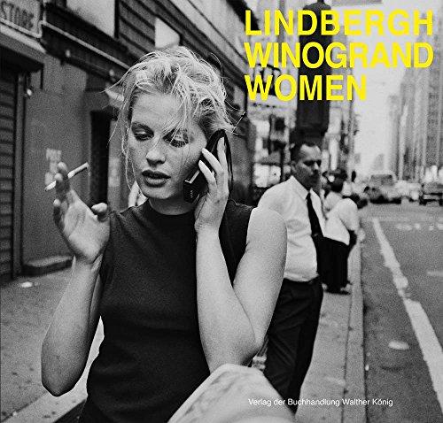 9783960980261: Peter Lindbergh & Garry Winogrand: Women