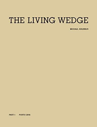 Michael Krebber. The Living Wedge. 2 Vols.