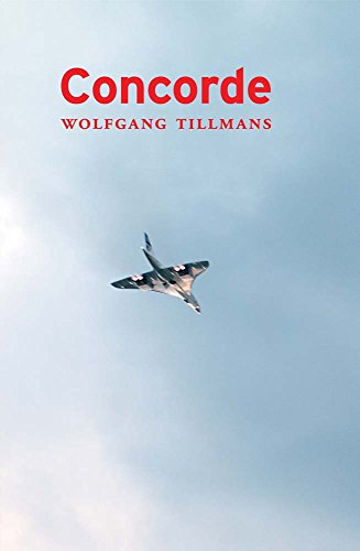 9783960981671: Wolfgang Tillmans. Concorde: First published 1997, fifth edition 2017
