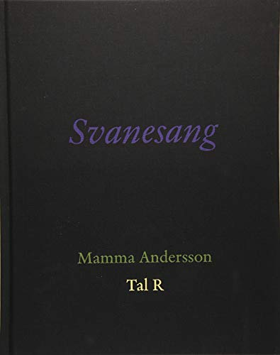 Svanesang. Mamma Andersson. Tal R: Galleri Bo Bjerggaard