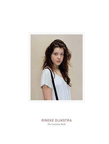 Rineke Dijkstra: The Louisiana Book: Photography) Rineke Dijkstra,