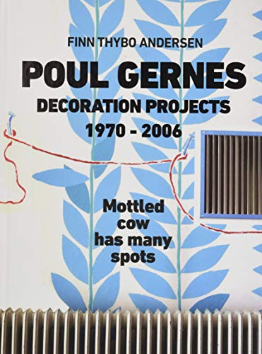 Poul Gernes. Decoration Projects1970-2006: Thybo Andersen, Finn