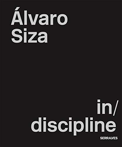 9783960987024: Álvaro Siza in/discipline