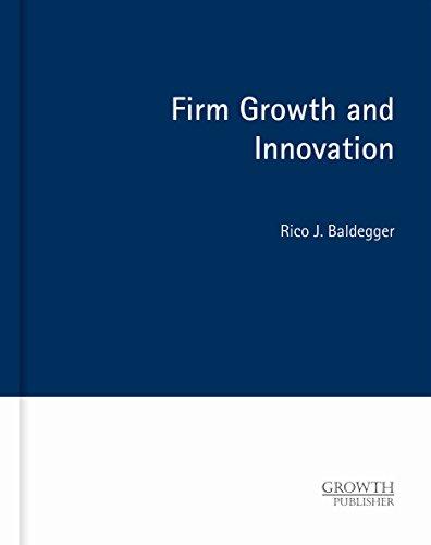 Firm Growth and Innovation: Rico J. Baldegger